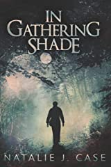 In Gathering Shade: Large Print Edition (Shades And Shadows) Paperback