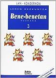 Lan-Koadernoa Bene-Benetan 3 Lehen Euskera Zubia - 9788481478037
