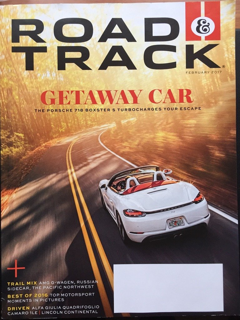 Road & Track February 2017 Getaway Car The Porsche 718 Boxster S Turbocharges Your Escape pdf epub