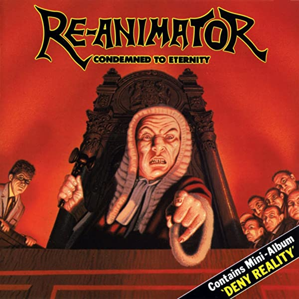 Condemned To Eternity [Explicit] by Re-Animator on Amazon Music - Amazon.com