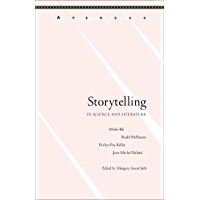 Storytelling in Science and Literature (Aperçus: Histories Texts Cultures) (English Edition)