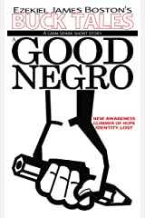 A Good Negro Kindle Edition