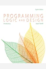 Programming Logic and Design, Introductory Kindle Edition