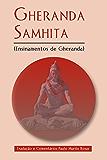 Gheranda Samhita: Ensinamentos de Gheranda