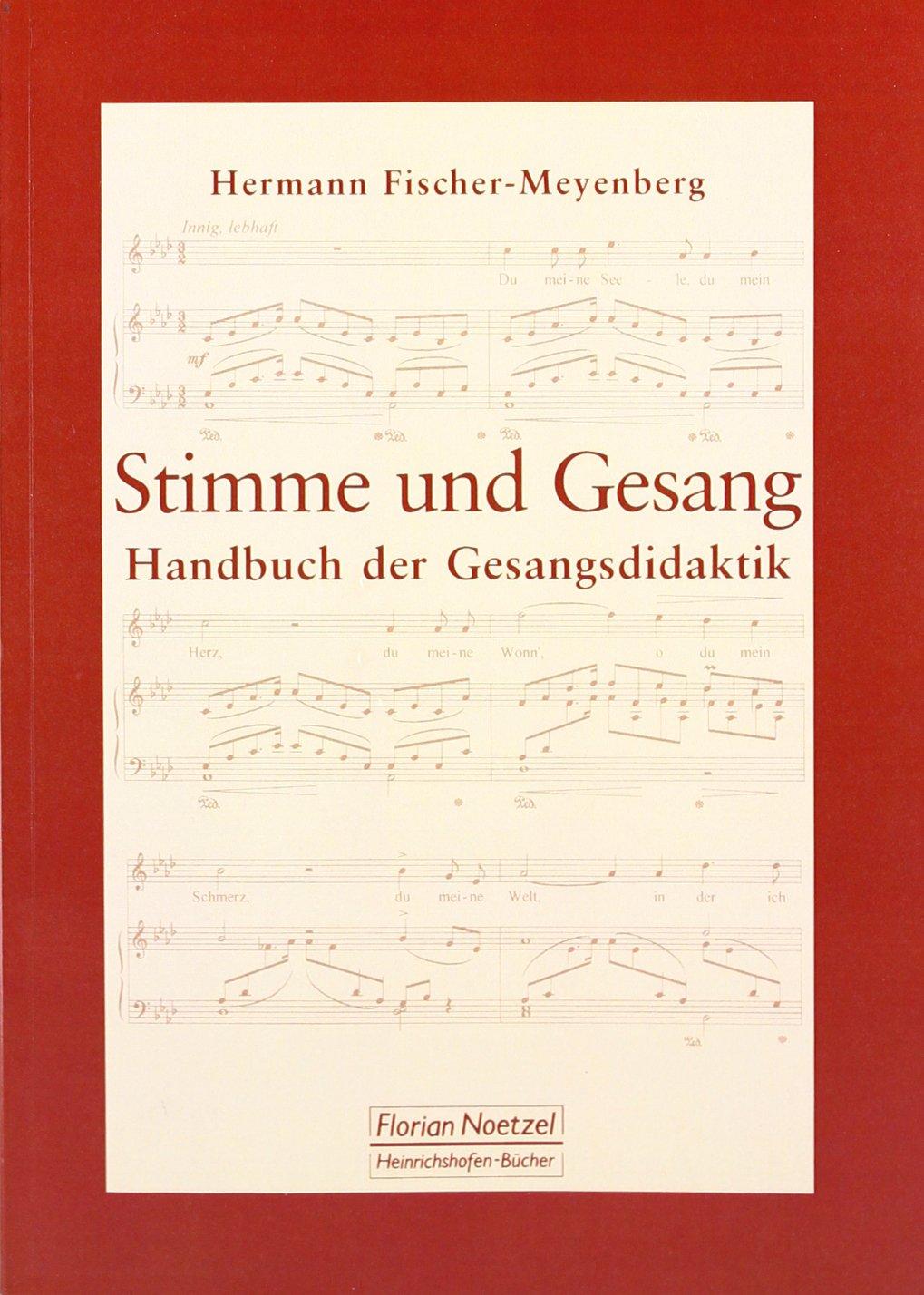 Stimme und Gesang: Handbuch der Gesangsdidaktik