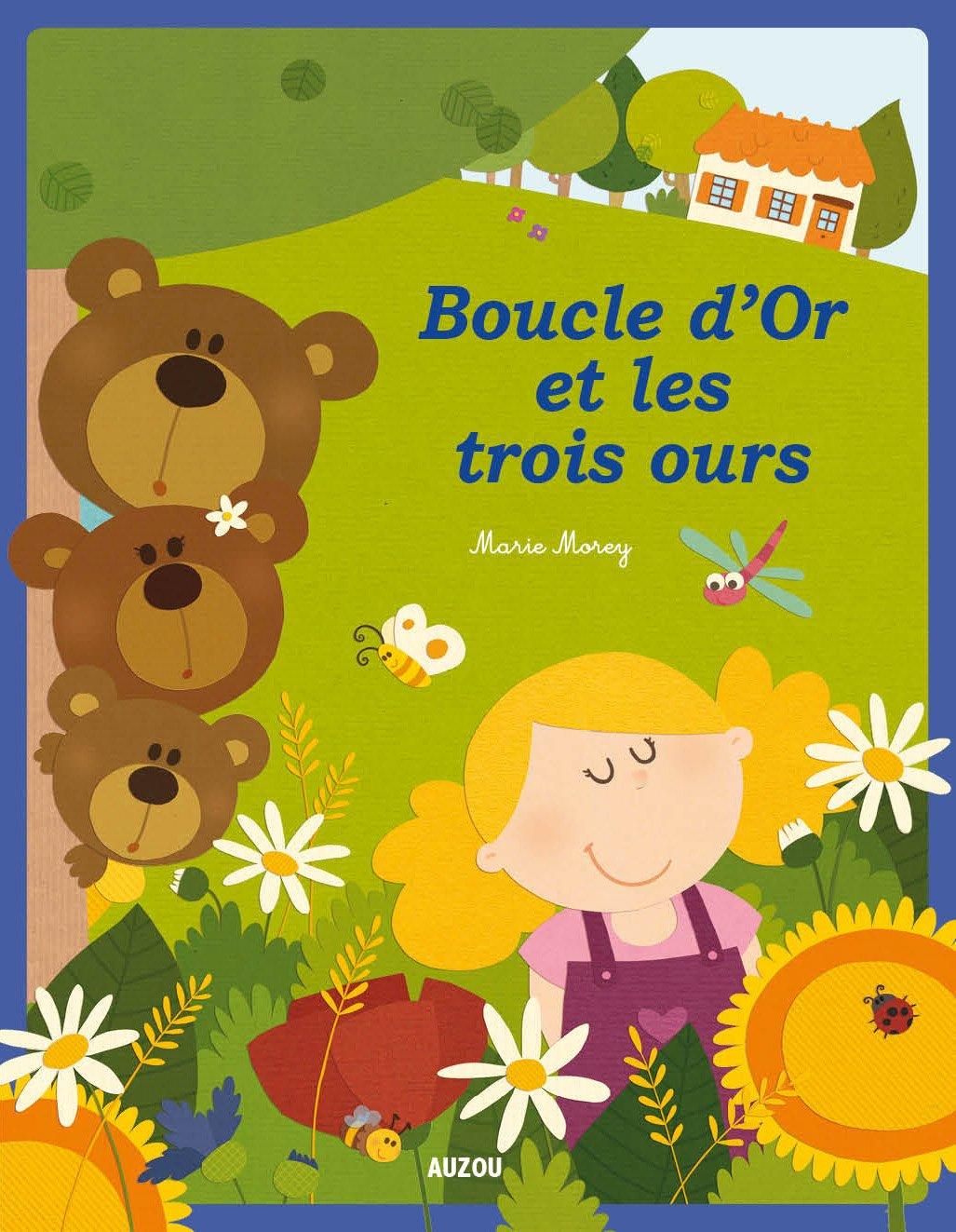 Amazon.fr - Boucle d'Or et les trois ours - Marie Morey - Livres