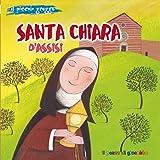Santa Chiara d'Assisi. Il piccolo gregge