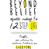 Beyond Belief: Agnostic Musings for 12 Step Life: Finally, a daily reflection book for nonbelievers, freethinkers and everyone!