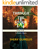 Through The Storm: The Prequel of The Chronicles of Agartha