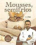 Mousses y Semifrios (El Rincón Del Paladar)