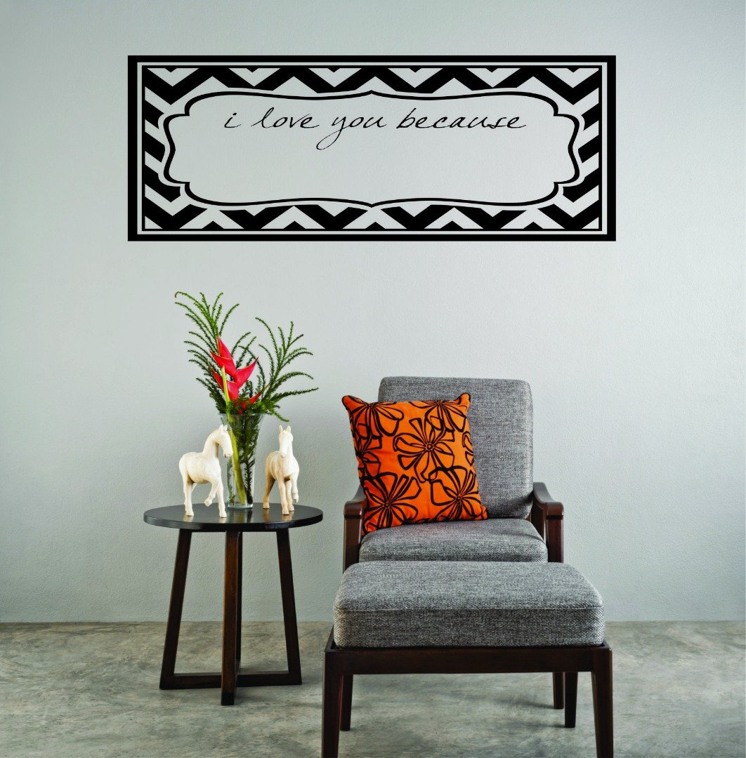 Wall Decal Sale I Love You Because Frame Zig Zag Print Size 20