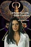 La Magie Sexuelle   Guide Pratique