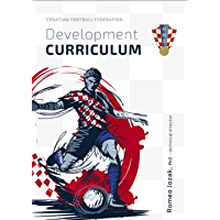 Soccer Development Curriculum: eBook for coaches & players that shows how Croatia develops world-class footballers