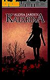 Katarina: A suspense & thriller romance novel of a long forgotten mystery