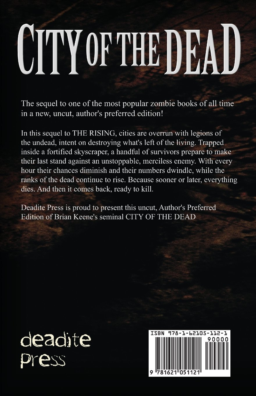 City Of The Dead: Author's Preferred Edition: Brian Keene: 9781621051121:  Amazon: Books
