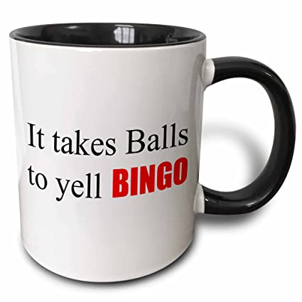 3drose Xander Funny Quotes It Takes Balls To Yell Bingo 15oz Two Tone Black Mug Mug2184849