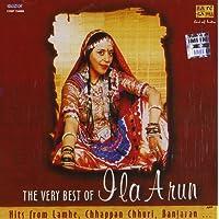 Very Best Of Ila Arun