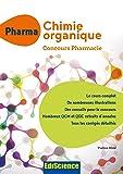 PHARMA Chimie organique - Concours Pharmacie - Cours + QCM et QCD corrigés
