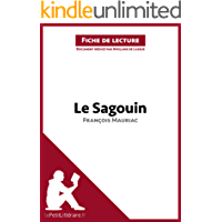 Le Sagouin de François Mauriac (Fiche de lecture): Résumé complet et analyse détaillée de l'oeuvre (French Edition)