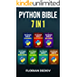 The Python Bible 7 in 1: Volumes One To Seven (Beginner, Intermediate, Data Science, Machine Learning, Finance, Neural Networks, Computer Vision) (English Edition)