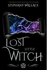 Lost Little Witch (Witches of Fire & Ice, Grimoire Book 2) Kindle Edition