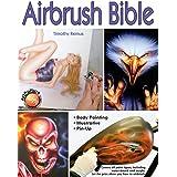 Airbrush Bible (Air Skool)