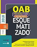 OAB Esquematizado  1ª Fase  Vol. Único