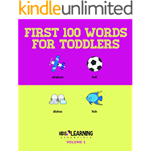 First 100 Words For Toddlers: Big Picture Book For Children Ages 1-4