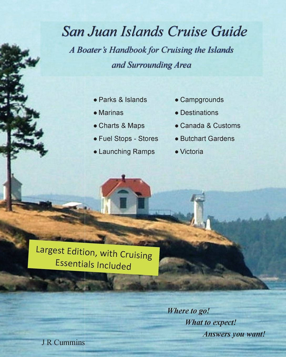 Download San Juan Islands Cruise Guide: A Boaters Handbook for Camping the San Juan's and Surrounding Area  - Expanded Edition (Volume 2) ebook