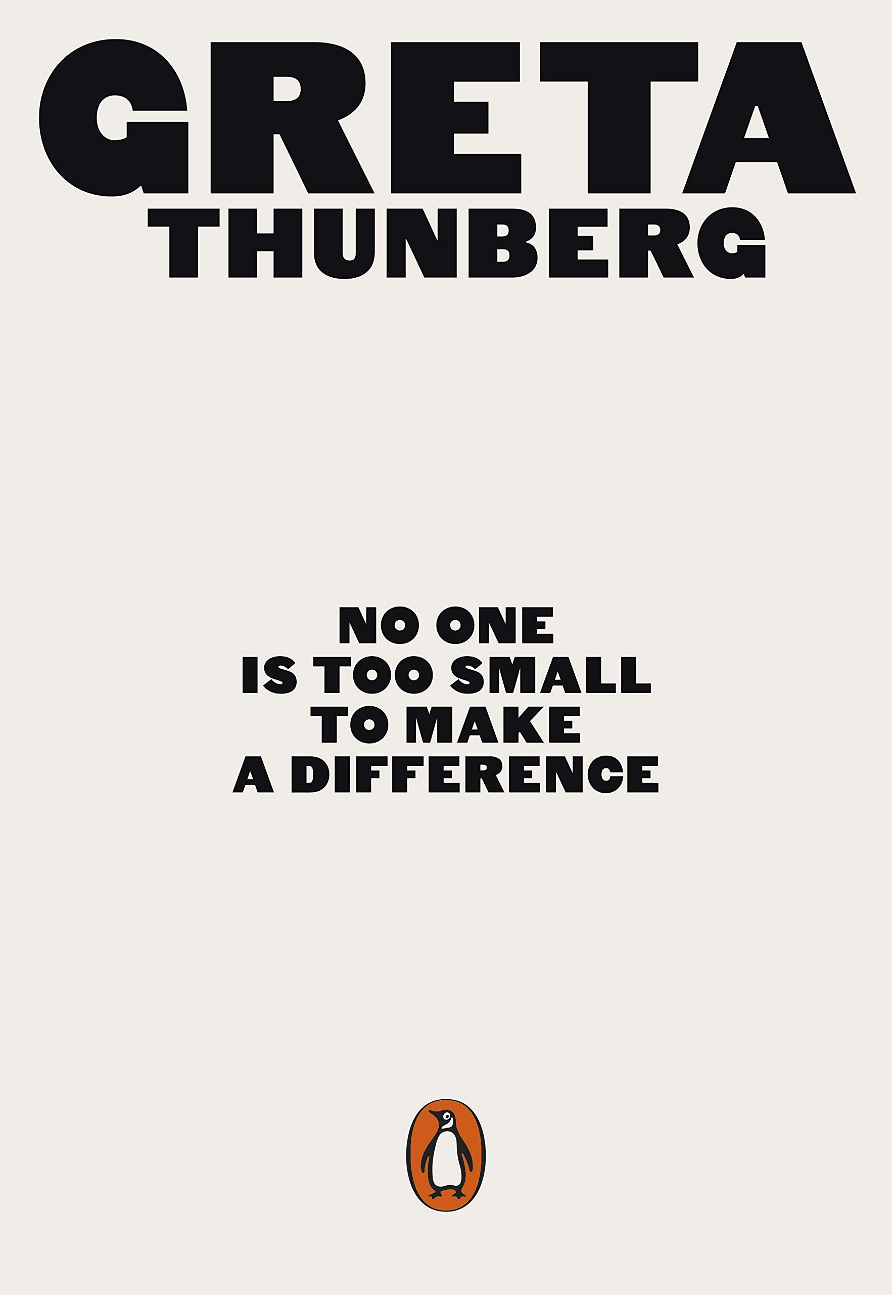 No One Is Too Small to Make a Difference: Amazon.co.uk: Thunberg, Greta:  9780141991740: Books
