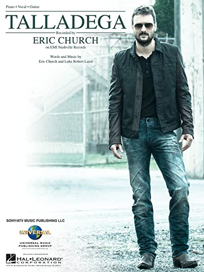 Eric Church Talladega Sheet Music Single 9781495018947 Amazon