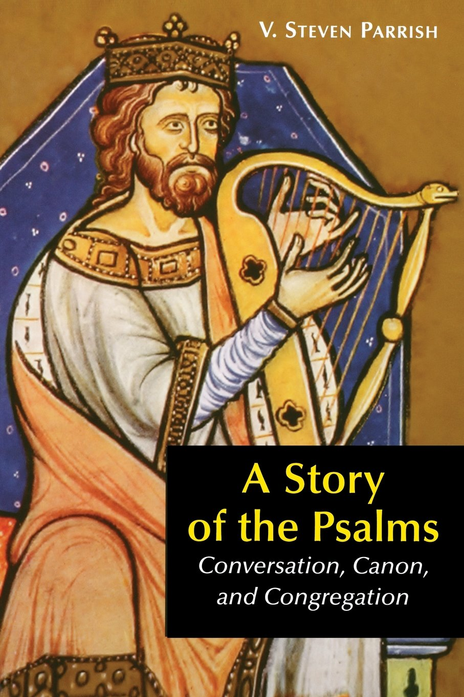 A Story of the Psalms: Conversation, Canon, and Congregation pdf