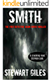 Smith: The first detective Jason Smith thriller (A Detective Jason Smith Thriller Book 1)