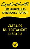L'Affaire du testament disparu : Les nouvelles d'Hercule Poirot (Masque Christie) (French Edition)