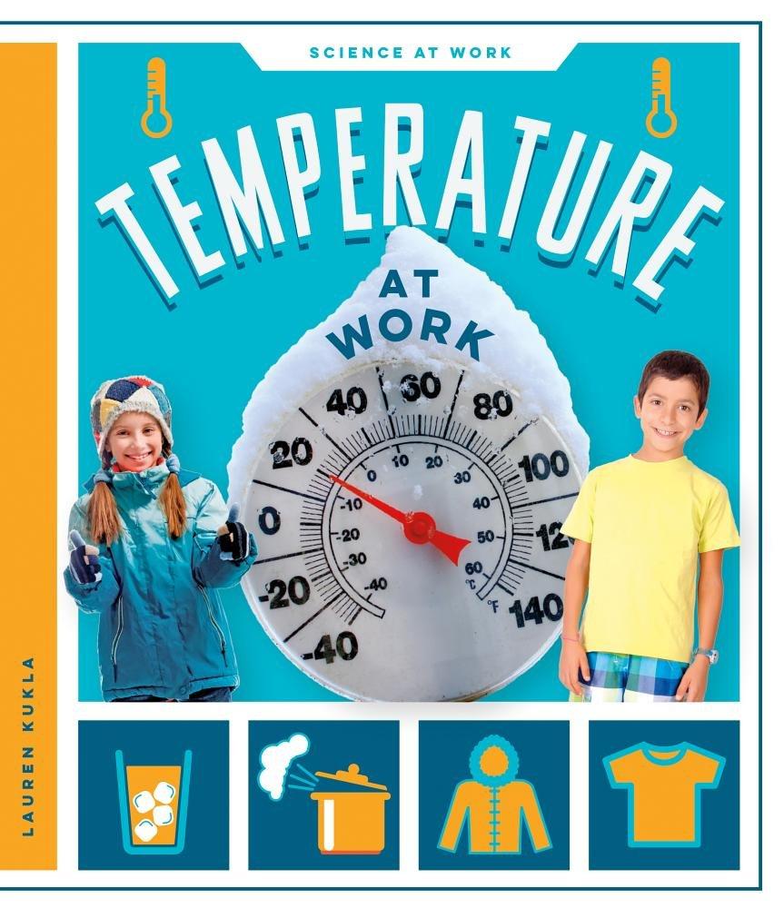 Download Temperature at Work (Science at Work) pdf