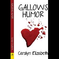 Gallows Humor (English Edition)