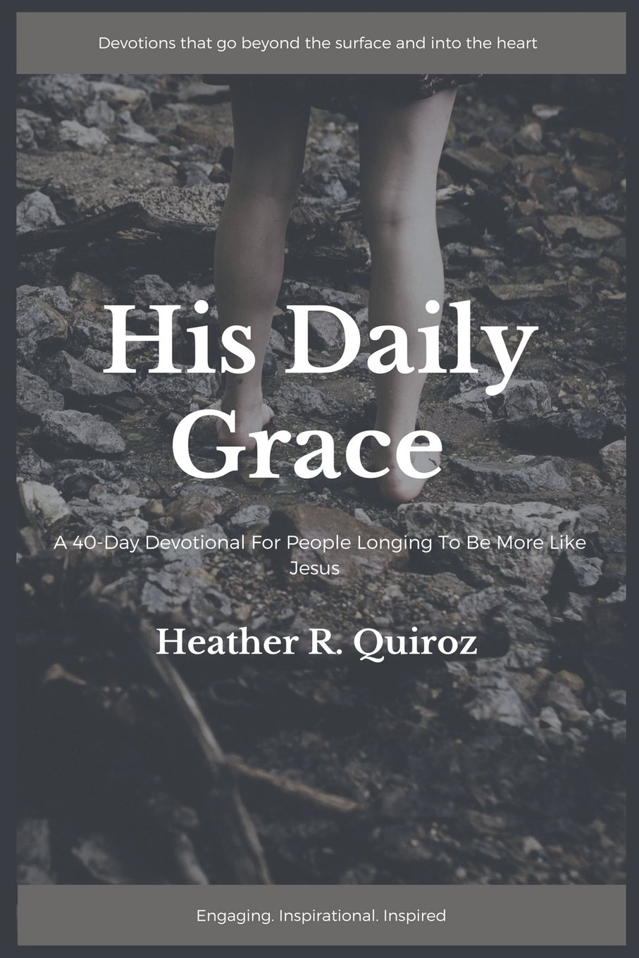 Read Online His Daily Grace: A 40-Day Devotional For People Longing to be More Like Jesus ebook