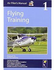 Air Pilot's Manual - Flying Training: Volume 1 (Air Pilots Manual 01)