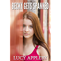 Becky Gets Spanked: an age regression novella (English Edition)