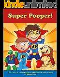 Super Pooper Book - Potty Training for Kids