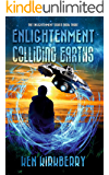 Enlightenment: Colliding Earths