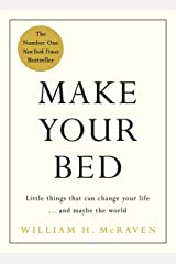 Make Your Bed: 10 Life Lessons from a Navy SEAL Kindle Edition