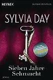 Sieben Jahre Sehnsucht: Roman