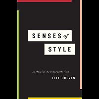 Senses of Style: Poetry before Interpretation
