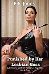 Punished by Her Lesbian Boss (Submissive Lesbian Personal Assistant) Paperback