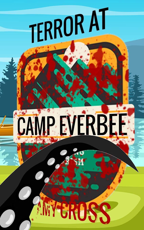 Read Online Terror at Camp Everbee pdf epub