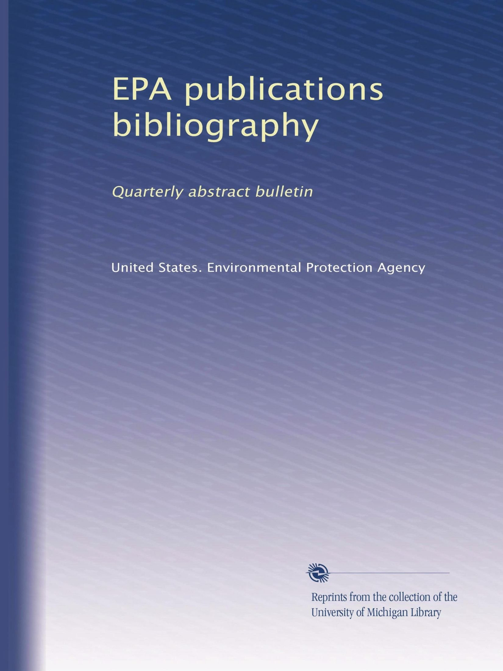 EPA publications bibliography: Quarterly abstract bulletin (Volume 2) PDF