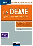 Je prépare le DEME - 4e éd. : Diplôme d'État de Moniteur Éducateur - Edition 2016 (Action sociale)