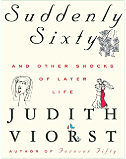 Forever fifty and other negotiations kindle edition by judith suddenly sixty and other shocks of later life fandeluxe Epub