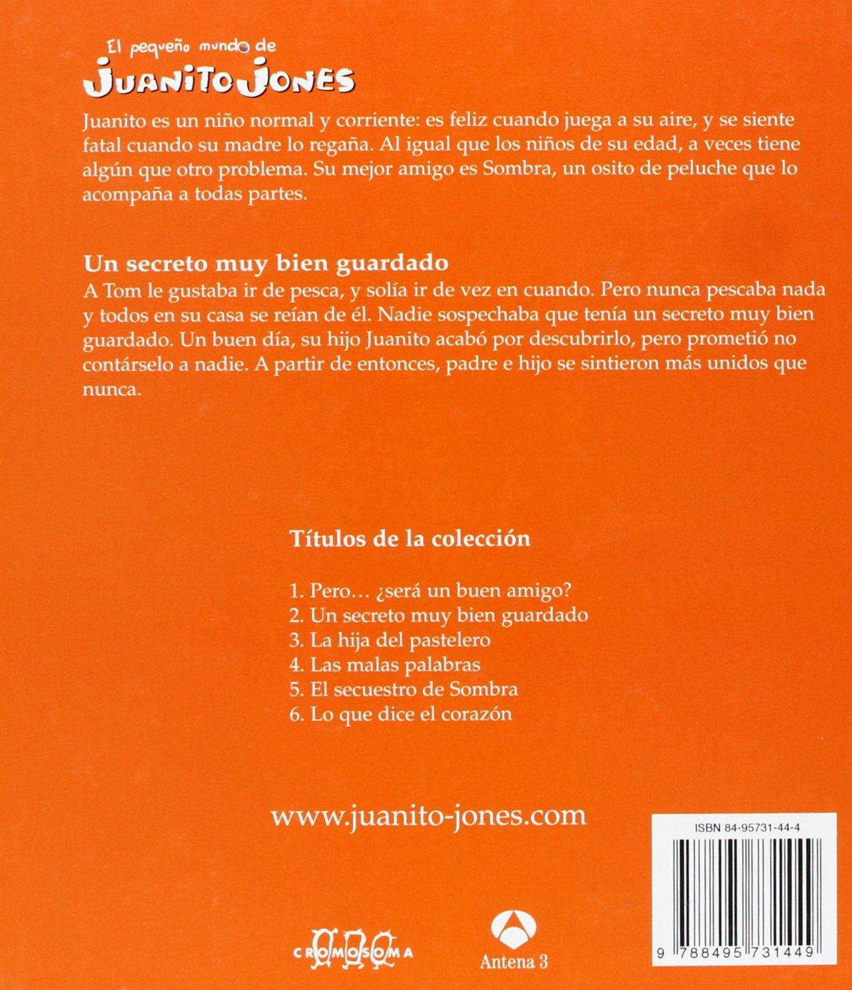 UN SECRETO MUY BIEN GUARDADO JUANITO JONES: RICARDO ALCANTARA GUSTI: 9788495731449: Amazon.com: Books